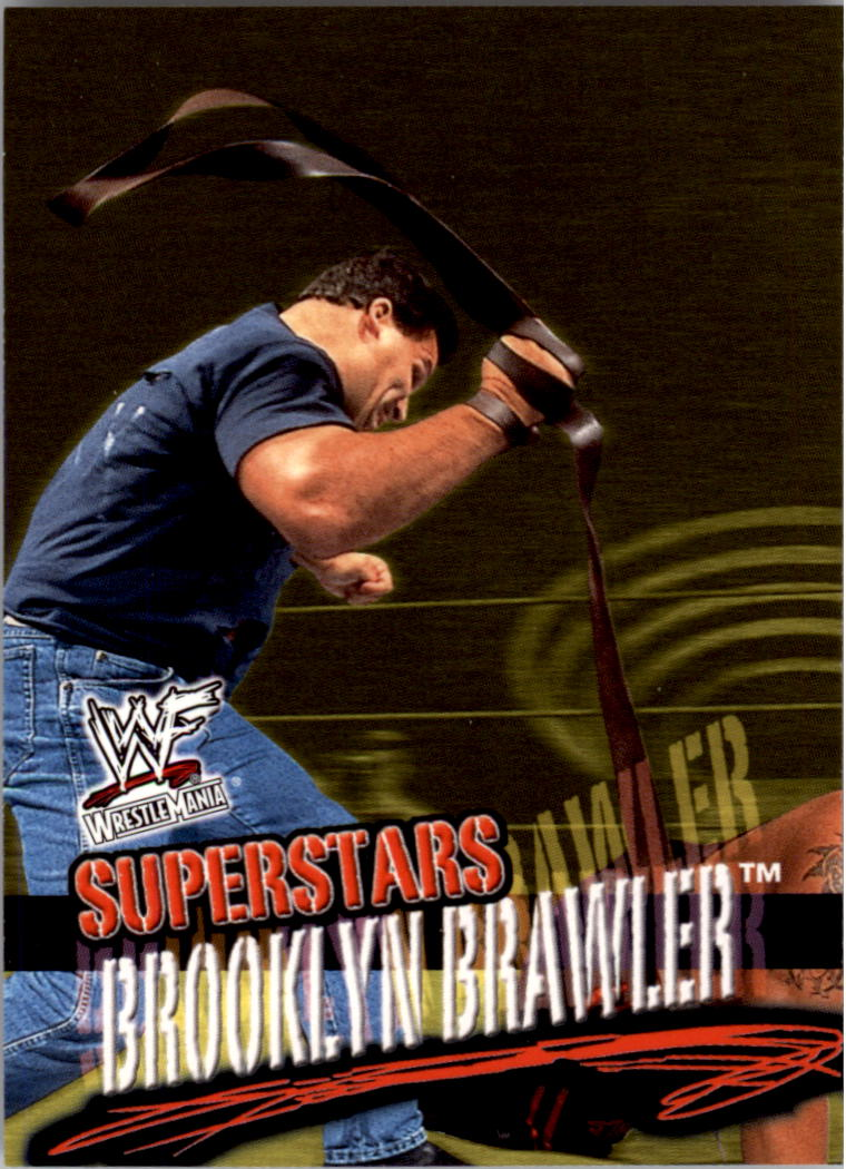2001 Fleer WWF Wrestlemania #9 Brooklyn Brawler