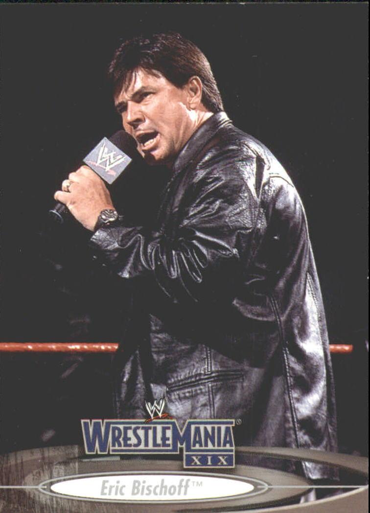 2003 Fleer WWE WrestleMania XIX #9 Eric Bischoff