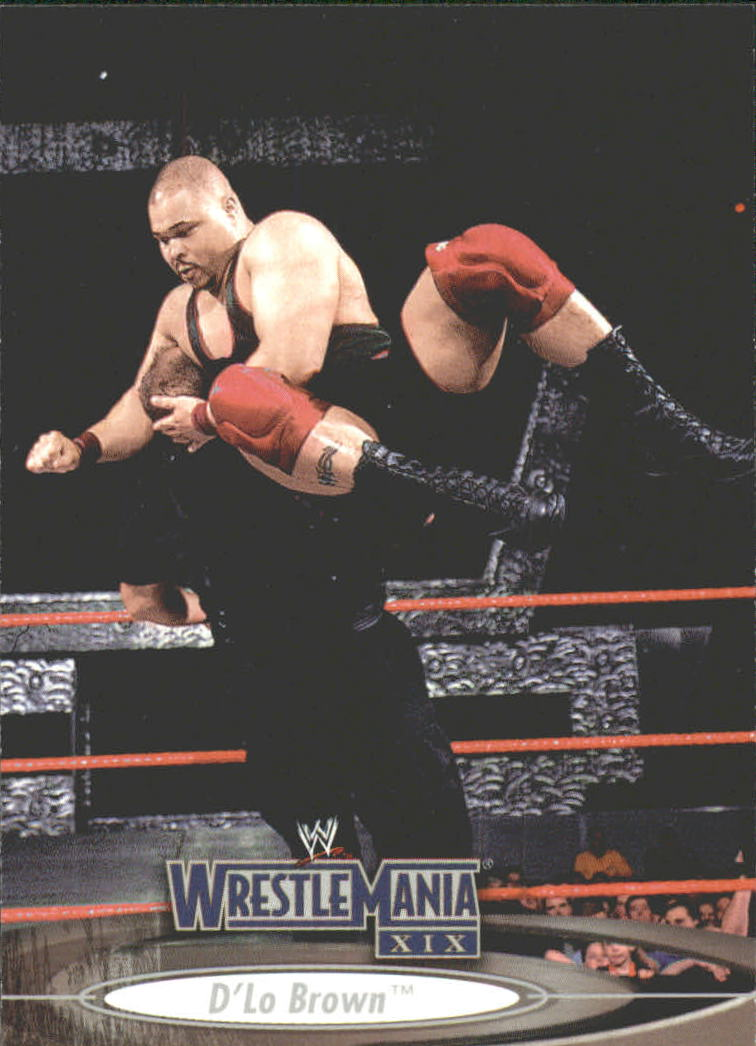 2003 Fleer WWE WrestleMania XIX #11 D'Lo Brown