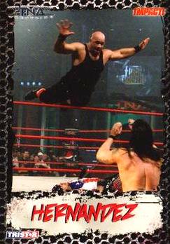 2008 TriStar TNA Impact #16 Hernandez