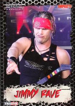 2008 TriStar TNA Impact #21 Jimmy Rave