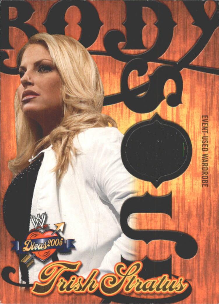 2004 Fleer WWE Divine Divas 2005 Body And Soul Memorabilia #BSTS Trish Stratus