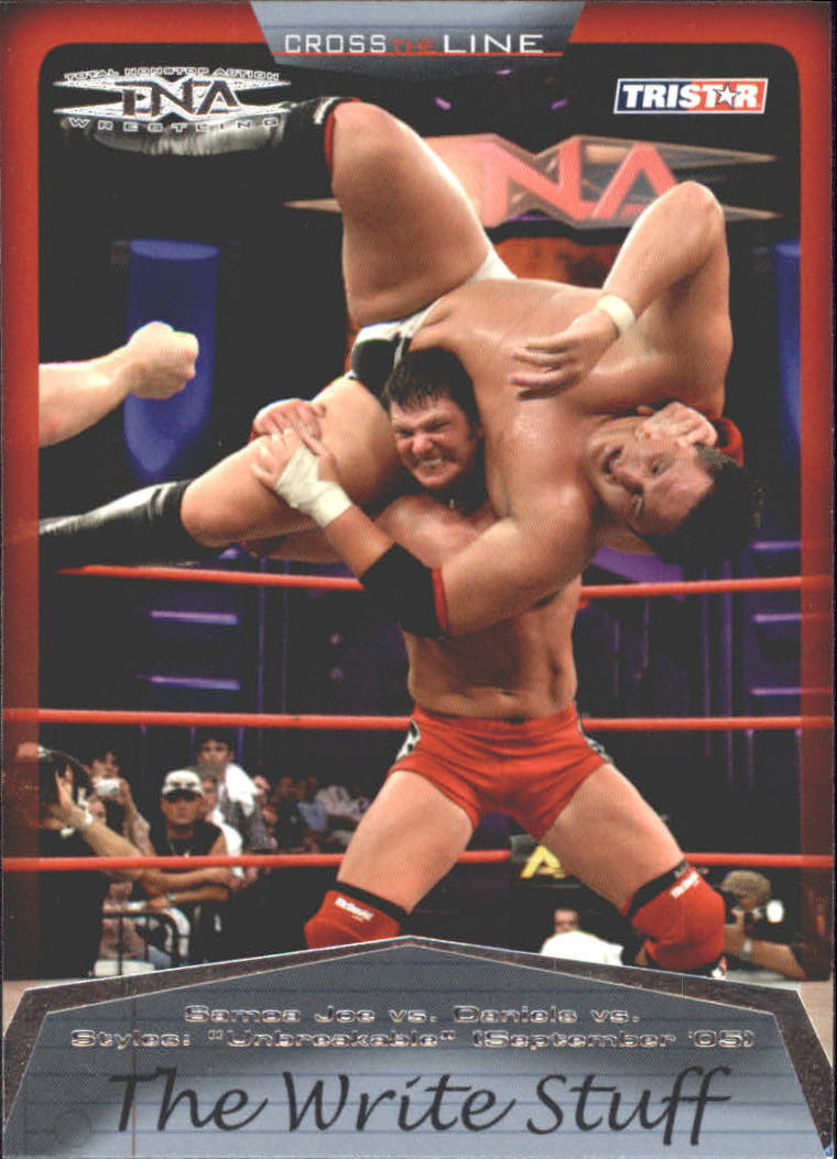 2008 TriStar TNA Cross The Line #85 Samoa Joe vs. Daniels vs. Styles
