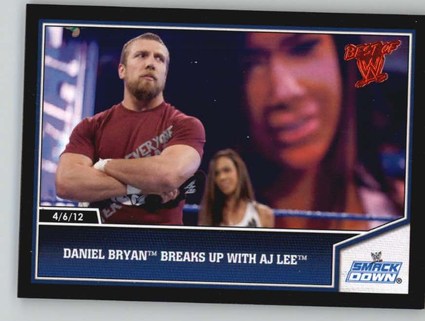 2013 Topps Best of WWE #3 Daniel Bryan Breaks up with AJ Lee