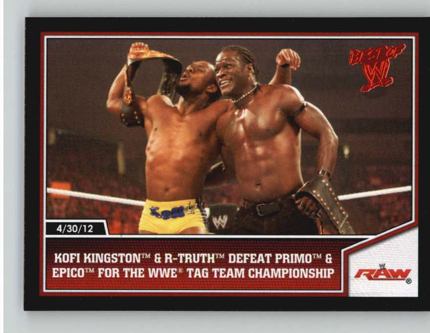 2013 Topps Best of WWE #11 Kofi Kingston and R-Truth Defeat Primo & Epico for the WWE Tag Team Championship