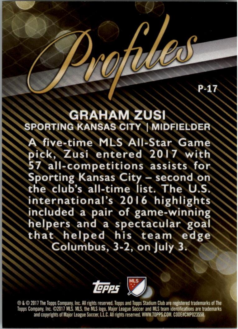 2017 Stadium Club MLS Profiles #P17 Graham Zusi back image