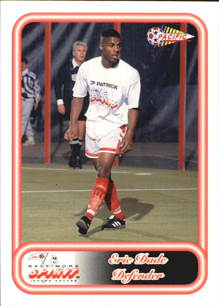1993 Pacific NPSL #1 Eric Dade