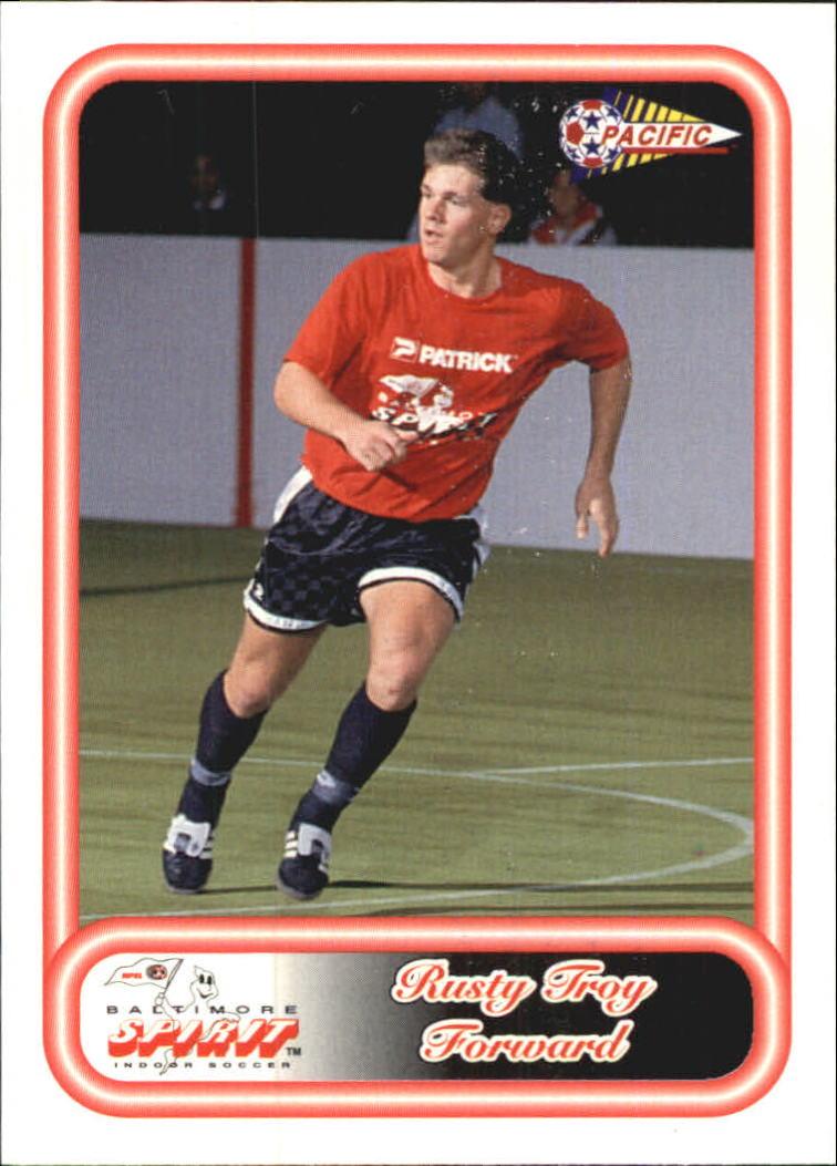 1993 Pacific NPSL #7 Rusty Troy