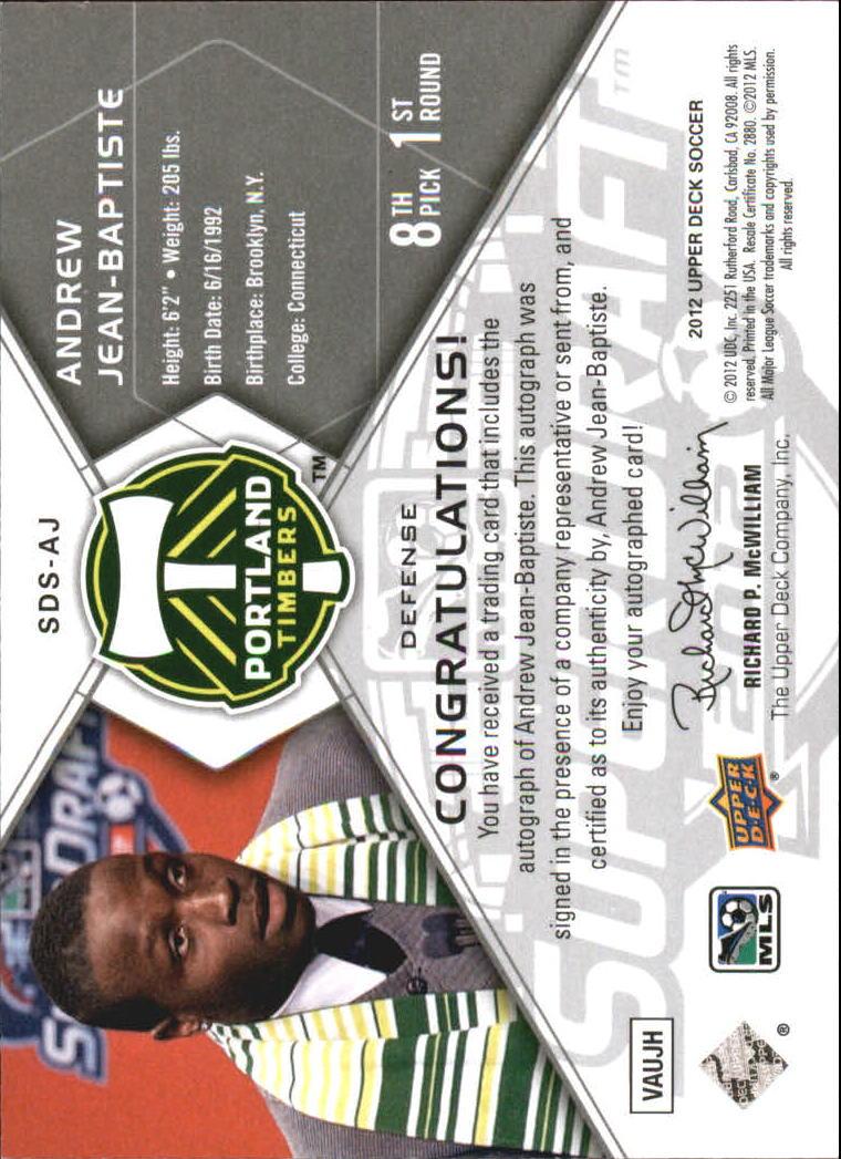 2012 Upper Deck MLS Super Draft Signatures #AJ Andrew Jean-Baptiste back image