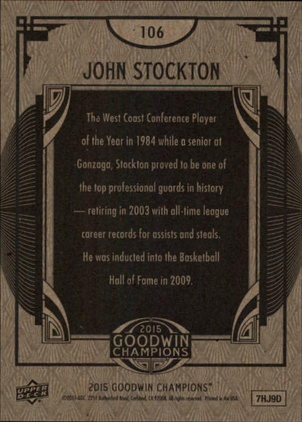 2015 Upper Deck Goodwin Champions #106 John Stockton SP back image