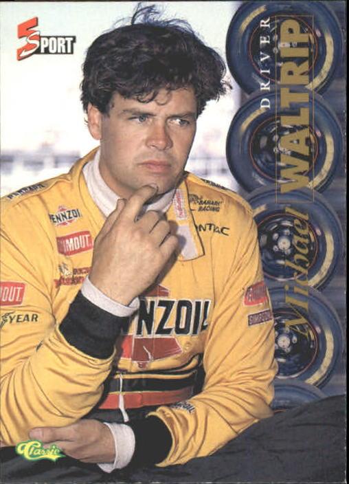 1995 Classic Five Sport #168 Michael Waltrip