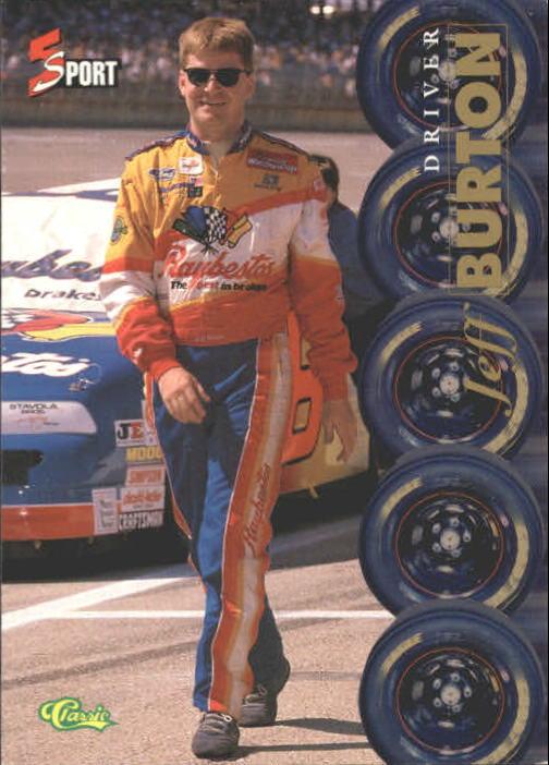 1995 Classic Five Sport #172 Jeff Burton