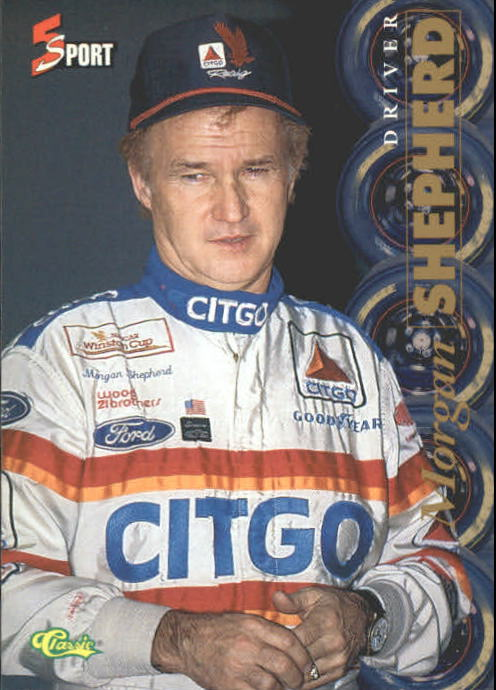 1995 Classic Five Sport #179 Morgan Shepherd