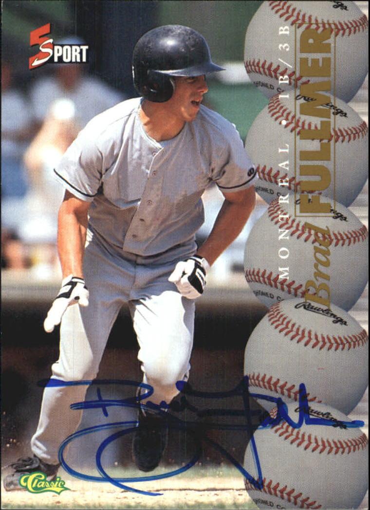 1995 Classic Five Sport Autographs #114 Brad Fullmer
