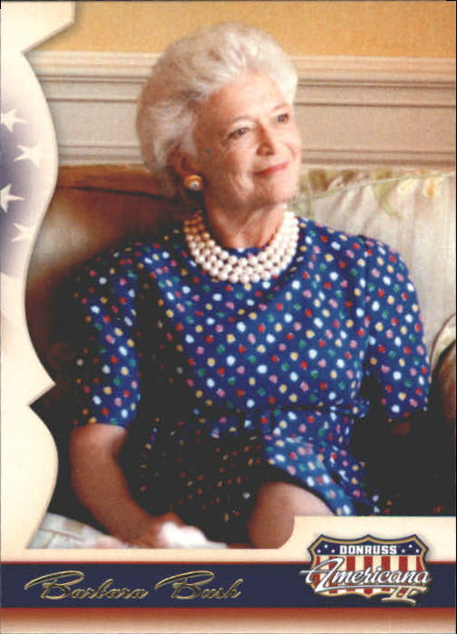 2008 Americana II Retail #169 Barbara Bush