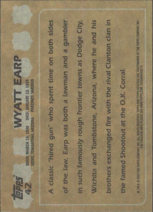 2009 Topps American Heritage Heroes #42 Wyatt Earp back image