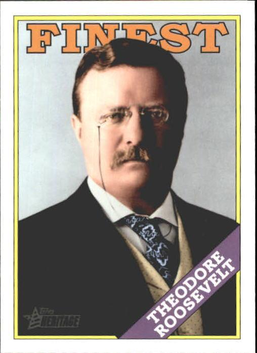 2009 Topps American Heritage Heroes #46 Theodore Roosevelt