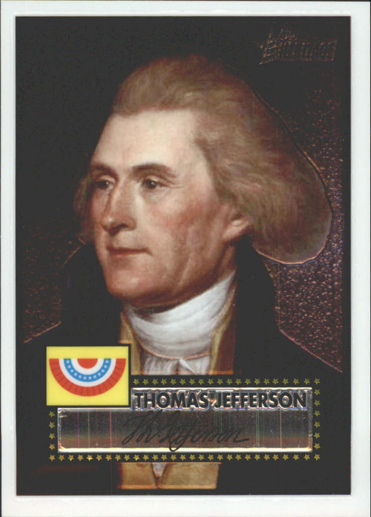 2009 Topps American Heritage Heroes Chrome #11 Thomas Jefferson
