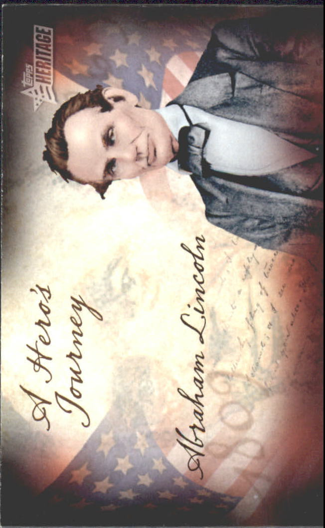 2009 Topps American Heritage Heroes A Hero's Journey #HJ9 Abraham Lincoln