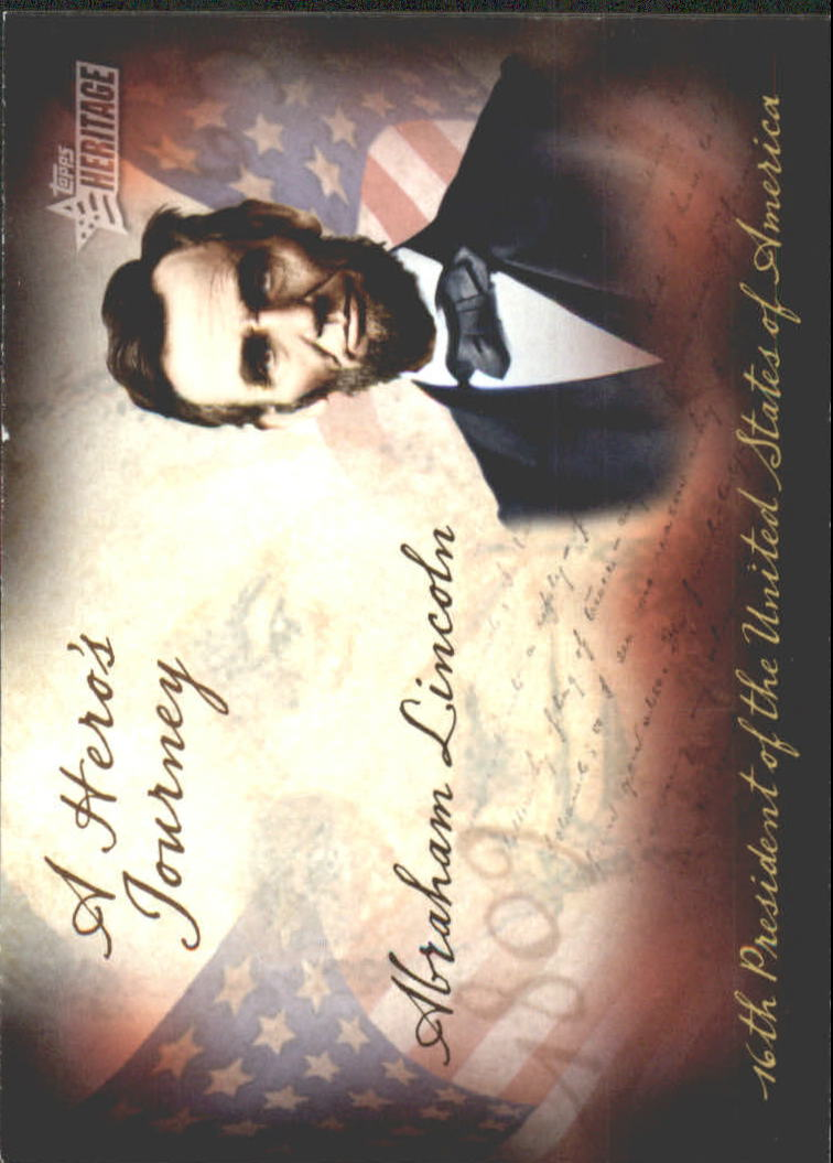 2009 Topps American Heritage Heroes A Hero's Journey #HJ10 Abraham Lincoln