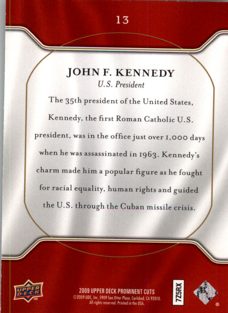 2009 Upper Deck Prominent Cuts #13 John F. Kennedy back image