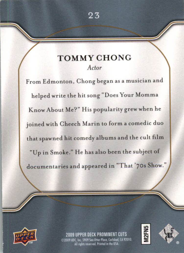 2009 Upper Deck Prominent Cuts #23 Tommy Chong back image