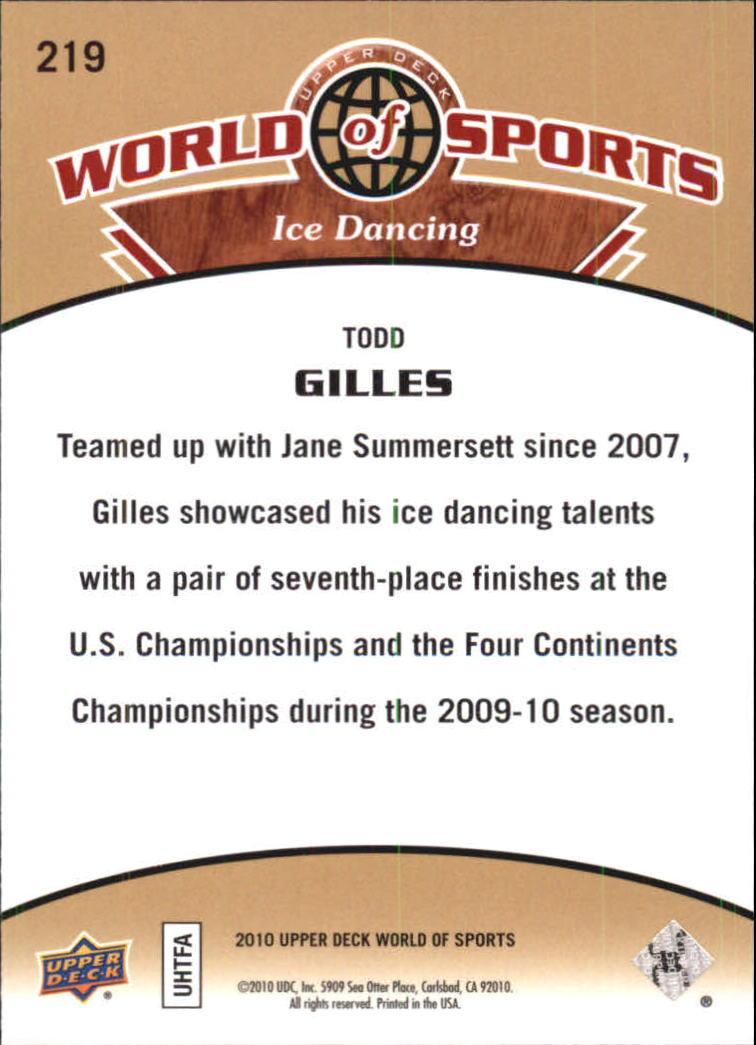 2010 Upper Deck World of Sports #219 Todd Gilles back image