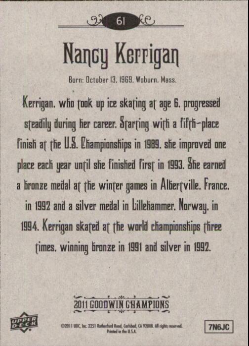 2011 Upper Deck Goodwin Champions #61 Nancy Kerrigan back image