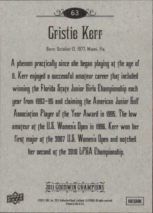 2011 Upper Deck Goodwin Champions #63 Cristie Kerr back image