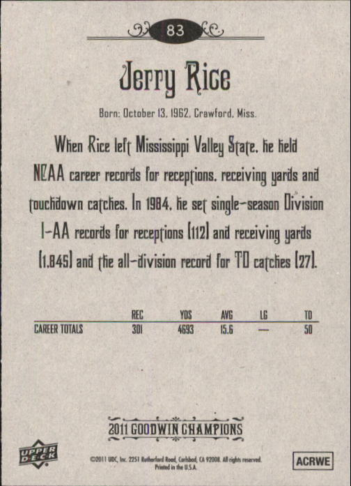 2011 Upper Deck Goodwin Champions #83 Jerry Rice back image