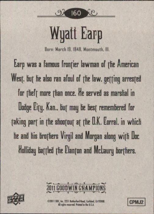 2011 Upper Deck Goodwin Champions #160 Wyatt Earp SP back image