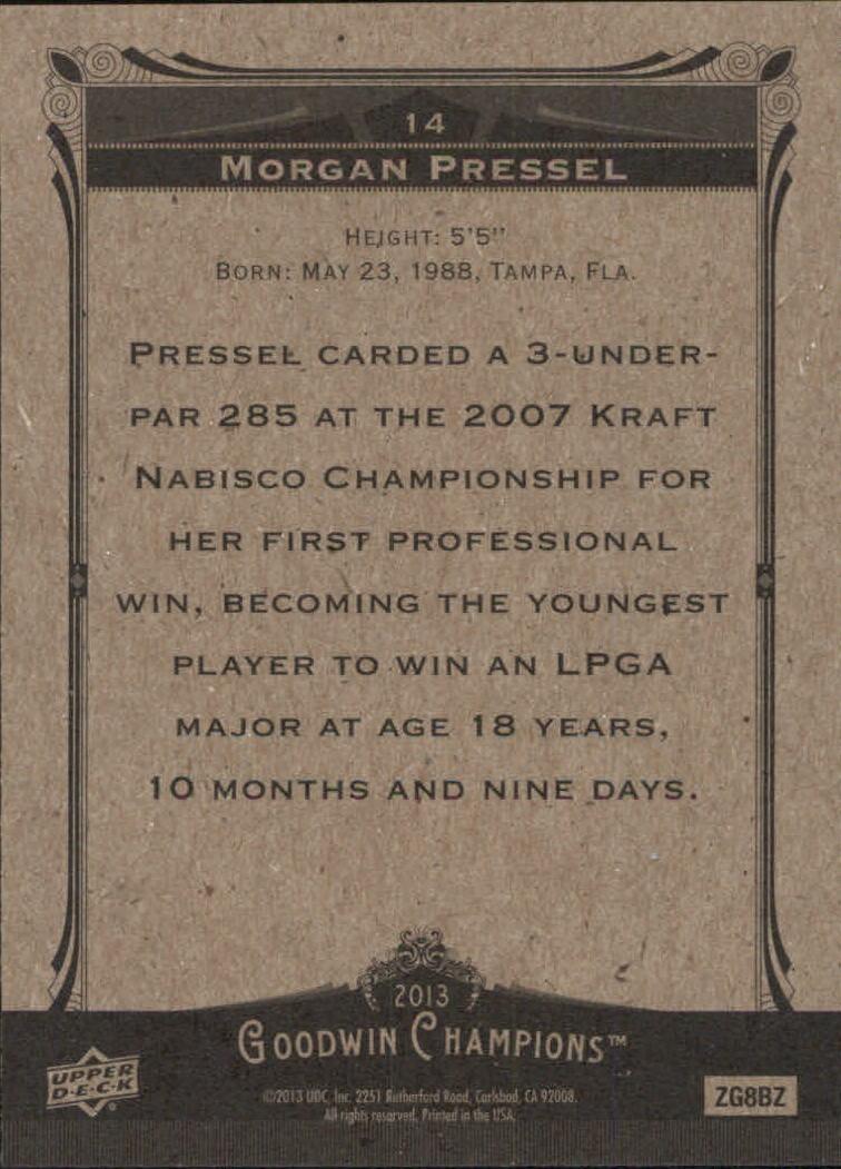 2013 Upper Deck Goodwin Champions #14 Morgan Pressel back image