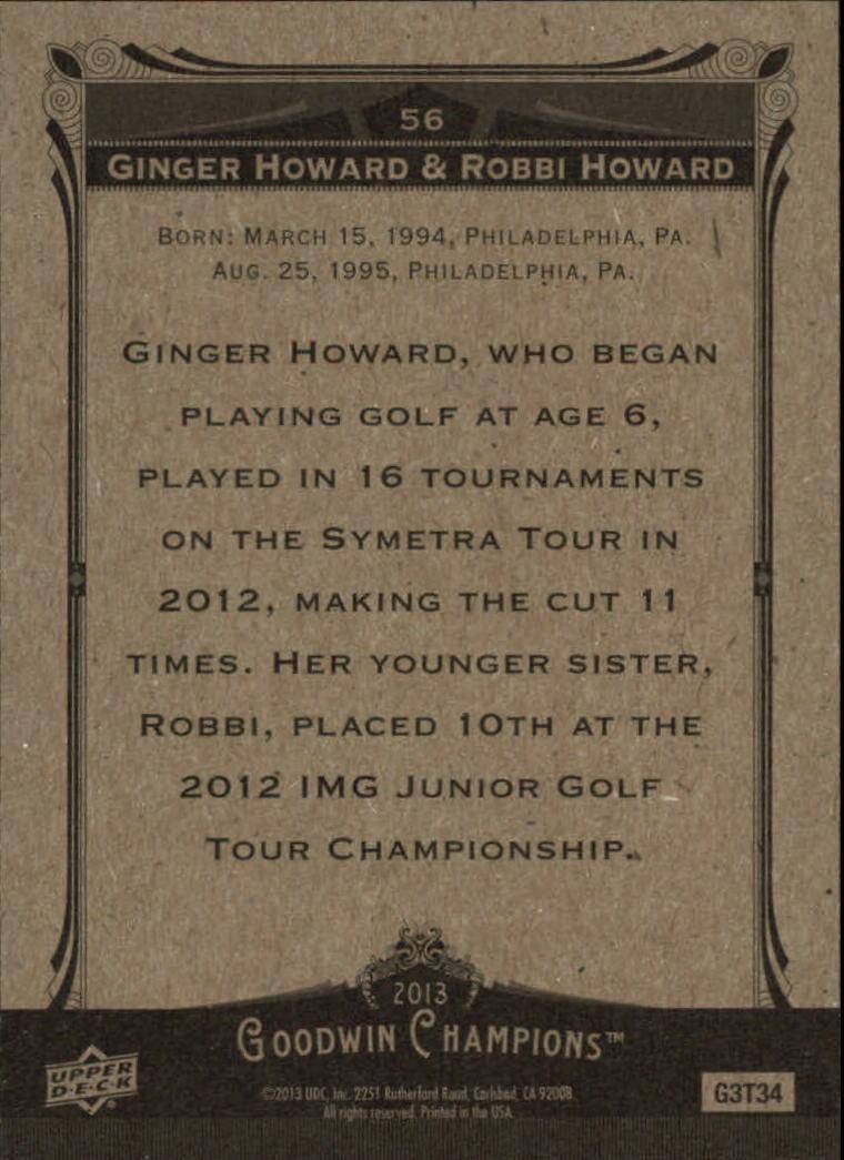2013 Upper Deck Goodwin Champions #56 Ginger Howard/Robbi Howard back image