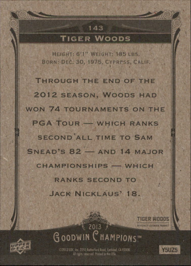 2013 Upper Deck Goodwin Champions #143 Tiger Woods back image