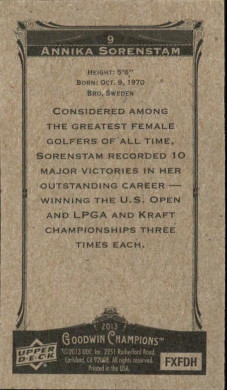2013 Upper Deck Goodwin Champions Mini #9 Annika Sorenstam back image