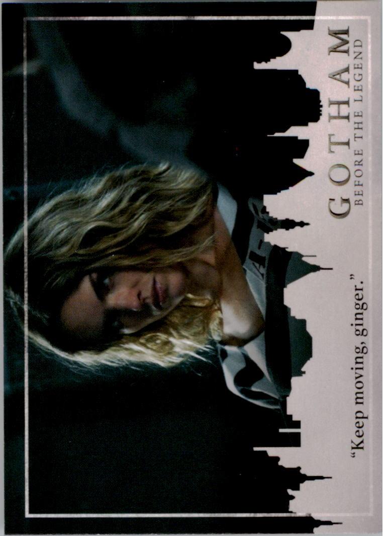 2017 Gotham Season Two #3 Keep moving, ginger.