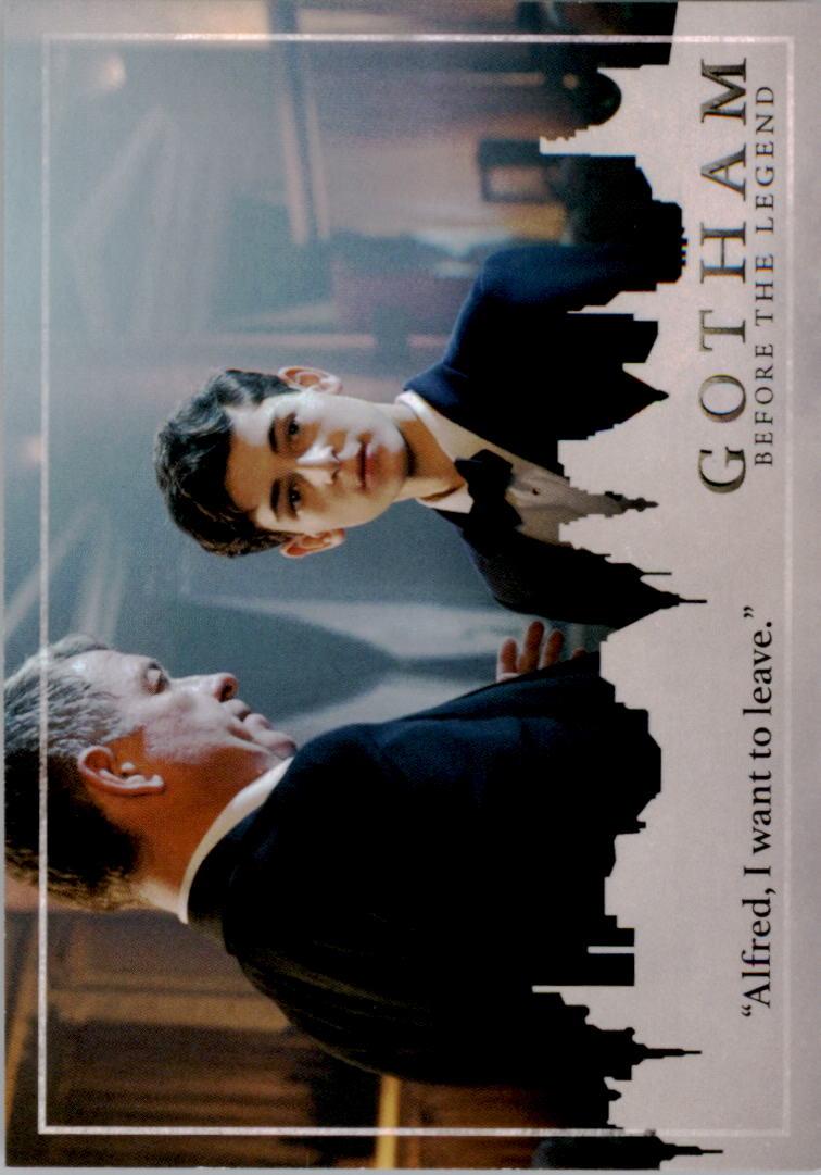 2017 Gotham Season Two #10 Alfred, I want to leave.