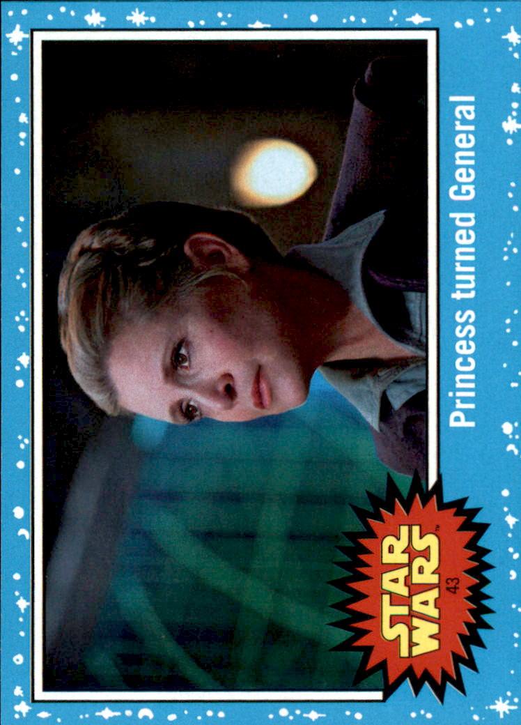 2017 Star Wars Journey to The Last Jedi #43 Princess turned General