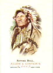 2007 Topps Allen and Ginter #113 Sitting Bull