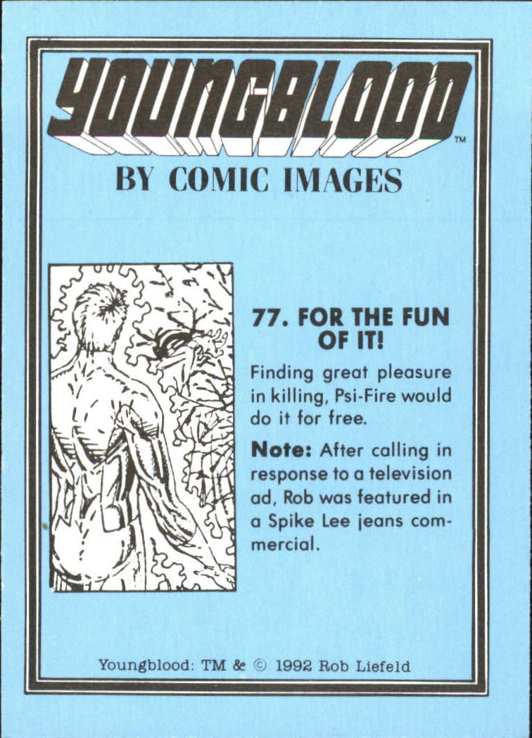 1992 Youngblood #77 For the Fun of It back image