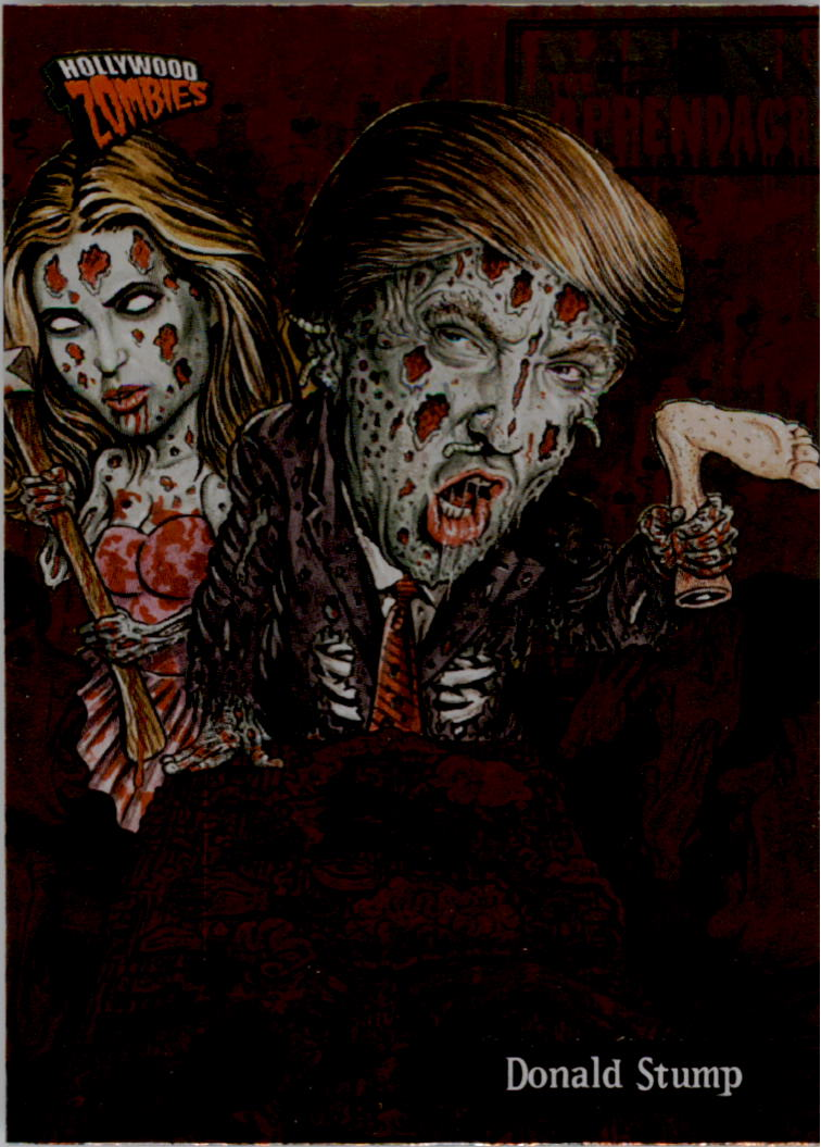 2007 Hollywood Zombies Freaky Foil #35 Donald Stump
