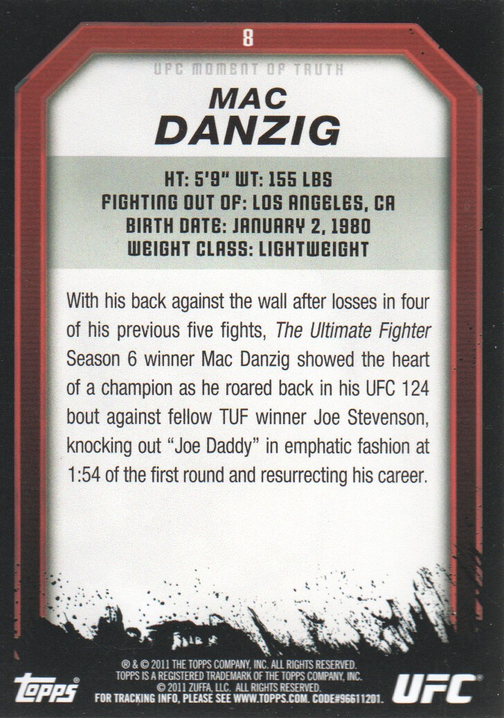 2011 Topps UFC Moment of Truth #8 Mac Danzig back image