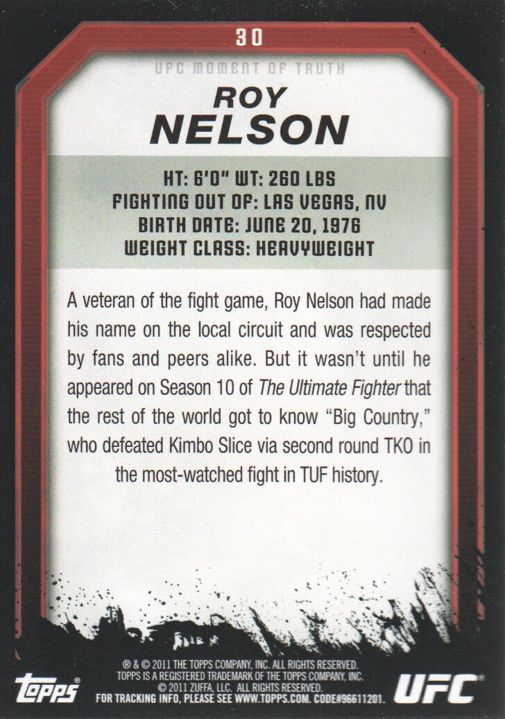 2011 Topps UFC Moment of Truth #30 Roy Nelson back image