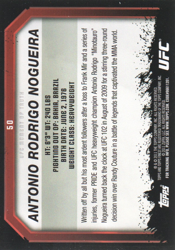 2011 Topps UFC Moment of Truth #50 Antonio Rodrigo Nogueira back image