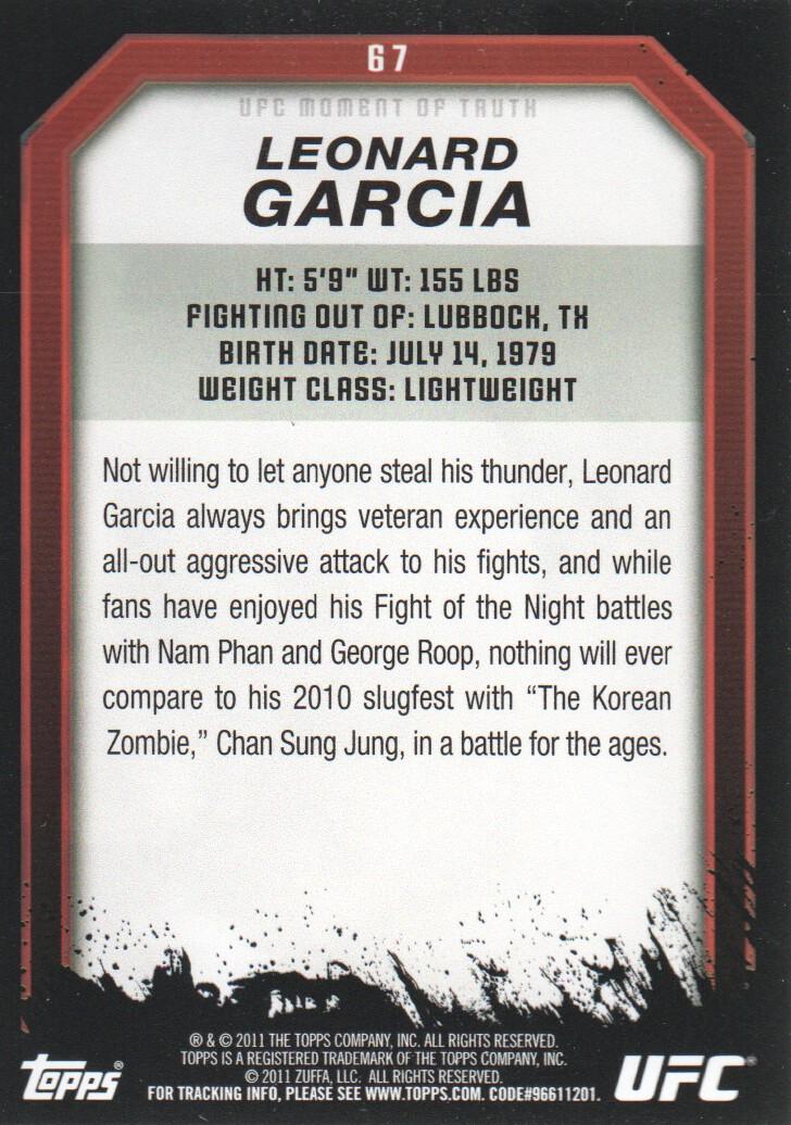2011 Topps UFC Moment of Truth #67 Leonard Garcia back image