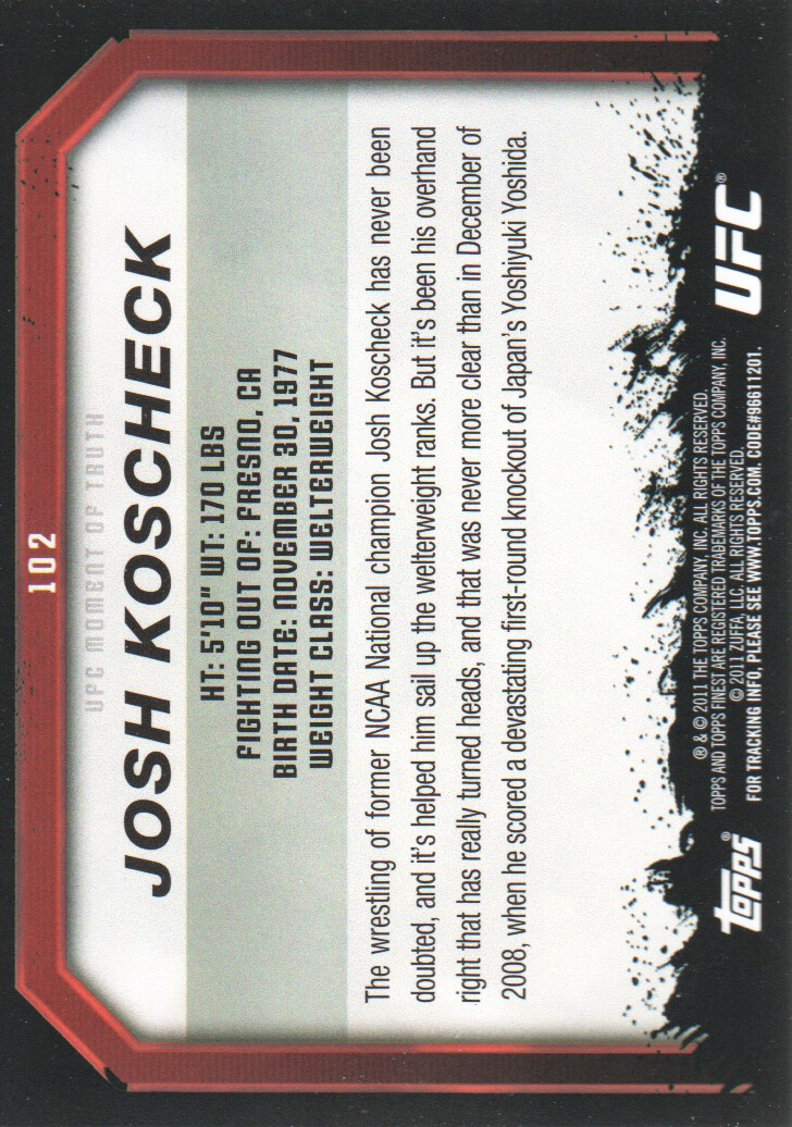 2011 Topps UFC Moment of Truth #102 Josh Koscheck back image