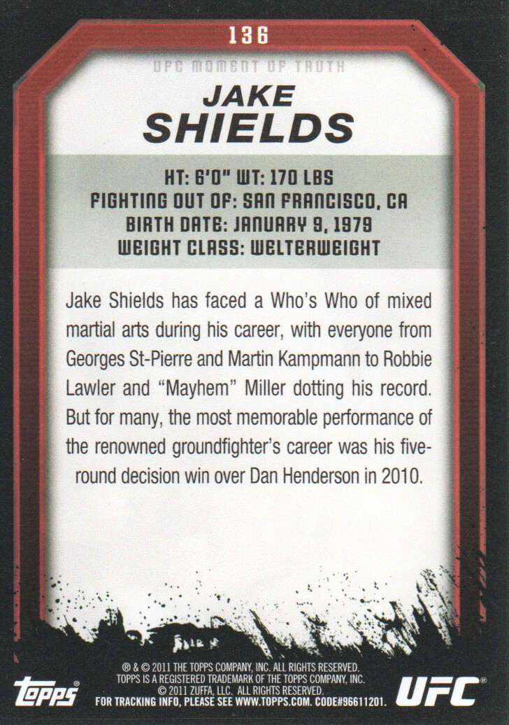 2011 Topps UFC Moment of Truth #136 Jake Shields back image