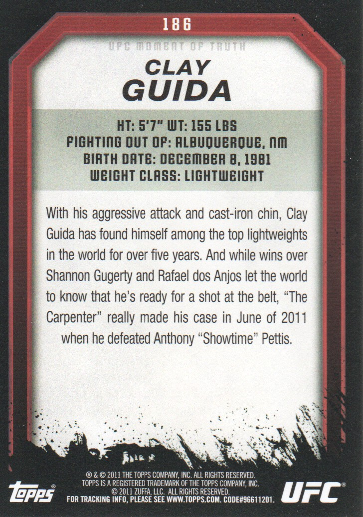 2011 Topps UFC Moment of Truth #186 Clay Guida back image