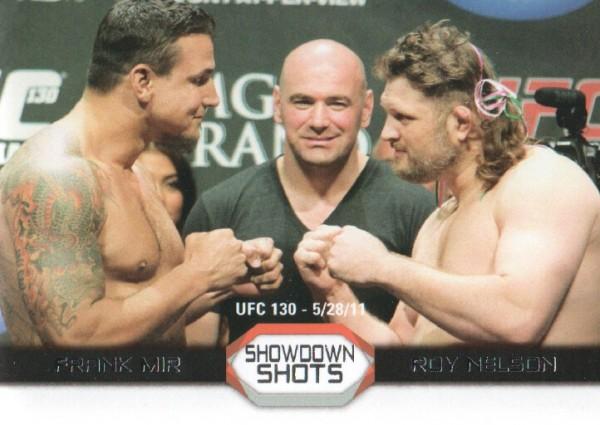 2011 Topps UFC Moment of Truth Showdown Shots #SSMN Frank Mir/Roy Nelson UFC 130