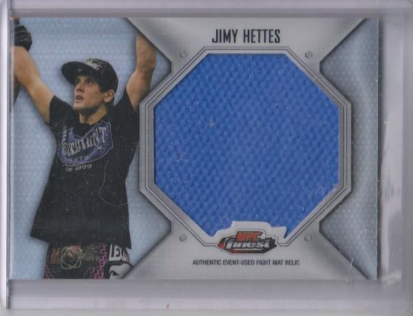2012 Finest UFC Jumbo Fight Mat Relics #FFJMJH Jimy Hettes